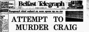 Belfast Telegraph: Attempt to Murder Craig