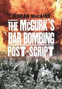 McGurk's Bar Bombing - Post-Script