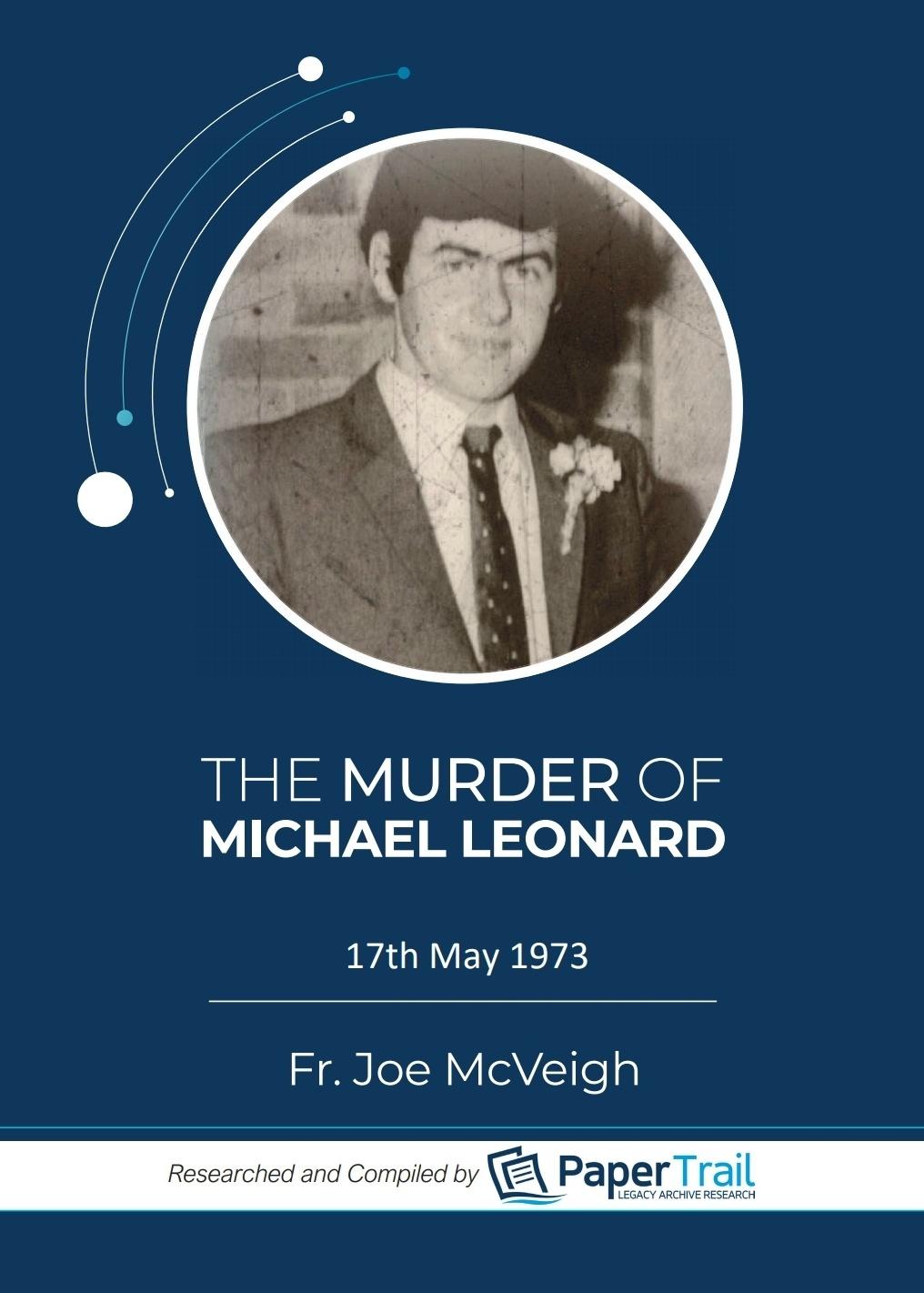 The Murder of Michael Leonard.